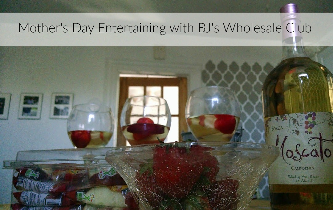 Mother's Day Entertaining with BJ's Wholesale Club