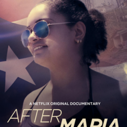 Netflix Releasing Documentary on Hurricane Maria by Bronx-Based Director