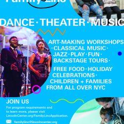 Lincoln Center's Family-Linc Program Registration